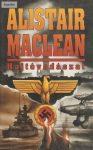 Alistair MacLean: Hajtóvadászat