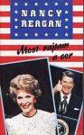 Nancy Reagan Most rajtam a sor