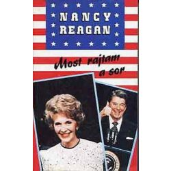 Nancy Reagan Most rajtam a sor