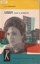 F. C. Weiskopf: Lissy vagy a kísértés