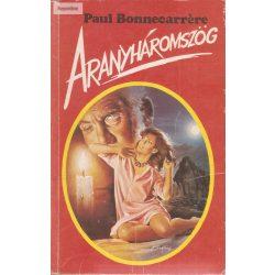 Paul Bonnecarrere: Aranyháromszög
