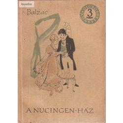 Honoré de Balzac: A Nucingen-ház