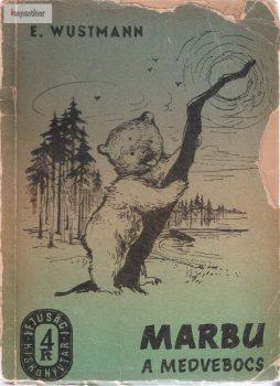 Erich Wustmann: Marbu a medvebocs