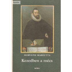 Horváth Marietta: Kezedben a mécs