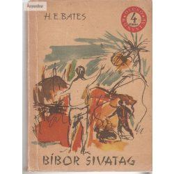 H.E Bates: Bíbor sivatag
