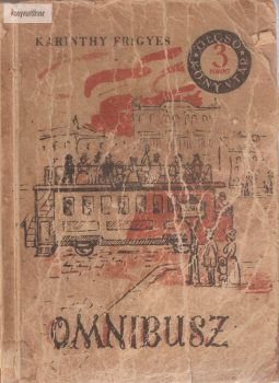Karinthy Frigyes: Omnibusz