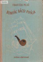 František Pilar: Bonifác bácsi pipája