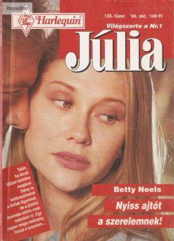 Betty Neels: Nyiss ajtót a szerelemnek!