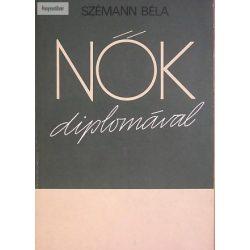 Szémann Béla Nők diplomával