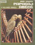 Bíró Sándor Papagáj-ábécé – A hullámos papagáj