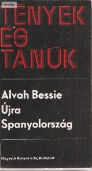 Alvah Bessie: Újra Spanyolország