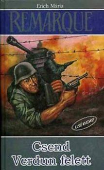 Erich Maria Remarque Csend Verdun felett