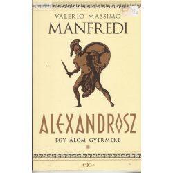 Valerio Massimo Manfredi: Alexandrosz 1. .2.