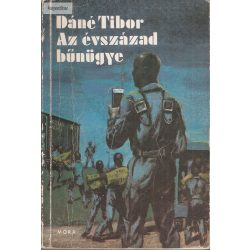 Dáné Tibor: Az évszázad bűnügye