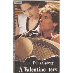 Falus György: A Valentino-terv
