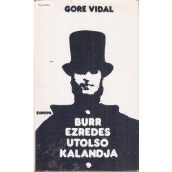 Gore Vidal: Burr ezredes utolsó kalandja