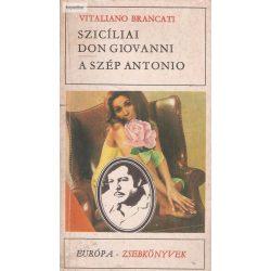 Vitaliano Brancati: Szicíliai Don Giovanni / A szép Antonio