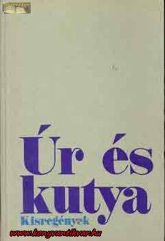 Thomas Mann:  Úr és kutya