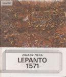 Zimányi Vera: Lepanto, 1571