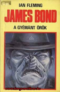 Ian Fleming James Bond  A gyémánt örök