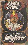 L.S Pearl: Jolly Joker