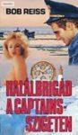 Bob Reiss Halálbrigád a Captains-szigeten