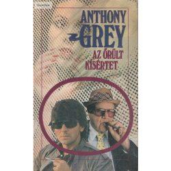 Anthony Grey Az őrült kísértet