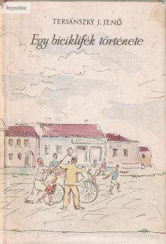 Tersánszky J. Jenő: Egy biciklifék története