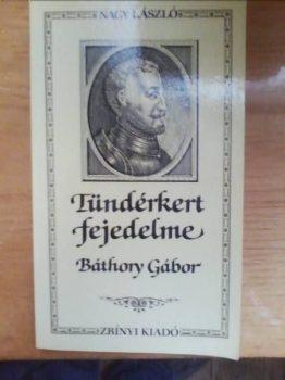 Nagy László Tündérkert fejedelme