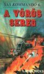 Larry Hicks A vörös sereg