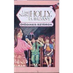 Lisa Norby Holly, a bálvány Ötödikes sztárok