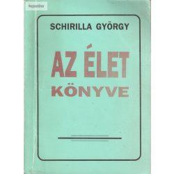 Schirilla György: Az élet könyve