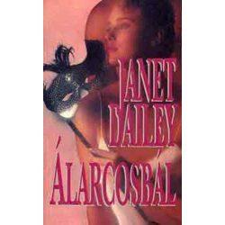 Janet Dalley · Janet Dailey Álarcosbál