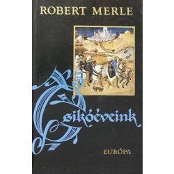 Robert Merle Csikóéveink