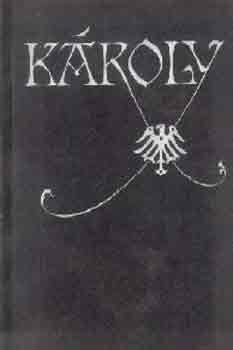 Sík Csaba (szerk.): Károly