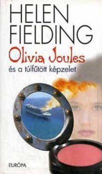 Helen Fielding Olivia Joules és a túlfűtött képzelet