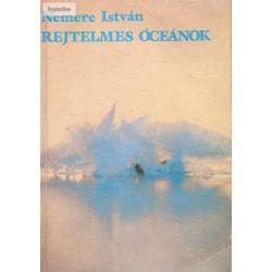 Nemere István: Rejtelmes óceánok