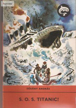 Dékány András: S.O.S. Titanic