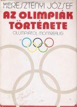 Keresztényi József: Az olimpiák története (Olümpiától Montrealig)