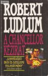 Robert Ludlum: A Chancellor kézirat