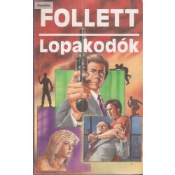 James Follett: Lopakodók