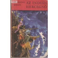 Rónaszegi Miklós: Az indián hercegnő
