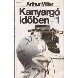 Arthur Miller: Kanyargó időben 1. 2.