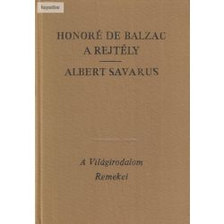 Honoré de Balzac: A rejtély / Albert Savarus