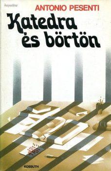 Antonio Pesenti: Katedra és börtön