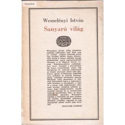 Wesselényi István: Sanyarú világ - Napló 1703-1708 - I -1703-1705 (napló)