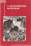 Paul Rose: A manchesteri mártírok