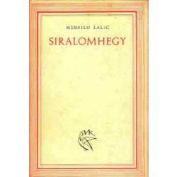 Mihailo Lalić: Siralomhegy