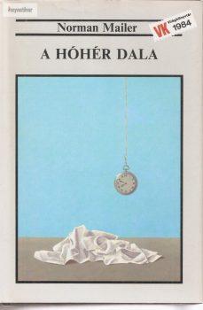 Norman Mailer: A hóhér dala I.