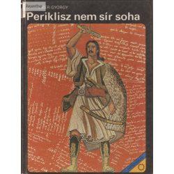 Schreiber György: Periklisz nem sír soha